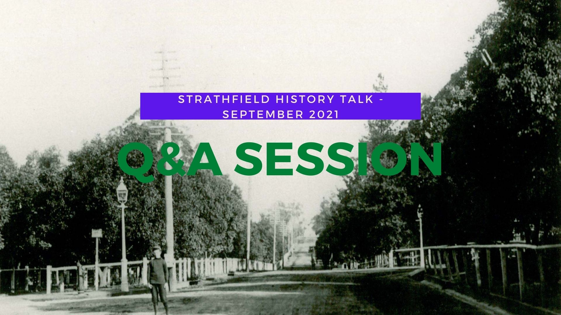 Q&A session – Talk on Strathfield History
